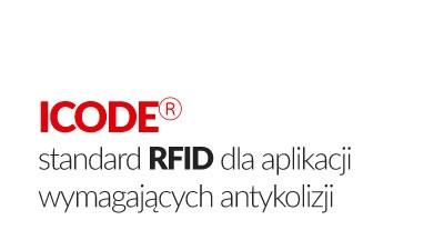 ICODE® standard RFID dla aplikacji HF 13.56MHz wymagających antykolizji
