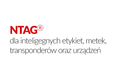 NTAG® standard for intelligent labels, tags, transponders and devices